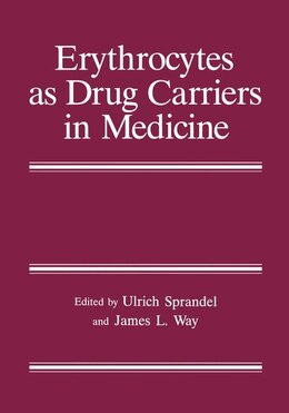 Book Erythrocytes as Drug Carriers in Medicine by Ulrich Sprandel