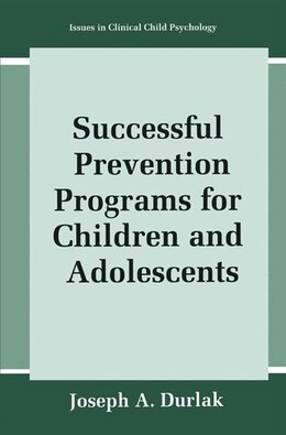 Book Successful Prevention Programs for Children and Adolescents by Joseph A. Durlak