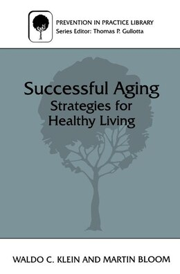 Book Successful Aging: Strategies for Healthy Living by Martin Bloom