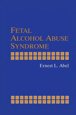Book Fetal Alcohol Abuse Syndrome by Ernest L. Abel