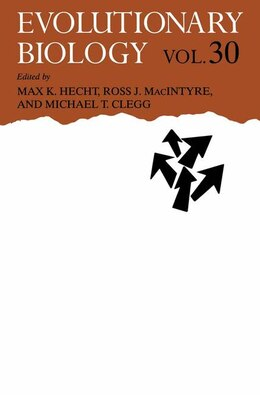 Book Evolutionary Biology: Volume 30 by Max K. Hecht