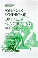 Book Asperger Syndrome or High-Functioning Autism? by Eric Schopler
