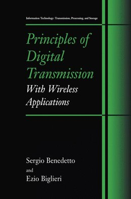 Book Principles of Digital Transmission: With Wireless Applications by Sergio Benedetto