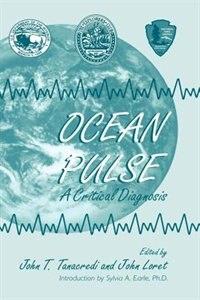 Book Ocean Pulse: A Critical Diagnosis by John T. Tanacredi