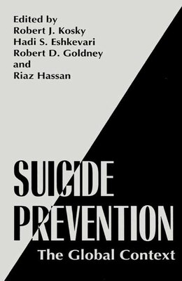 Book Suicide Prevention: The Global Context by Robert J. Kosky