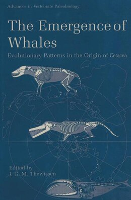 Book The Emergence Of Whales: Evolutionary Patterns In The Origin Of Cetacea by J.G.M. Thewissen