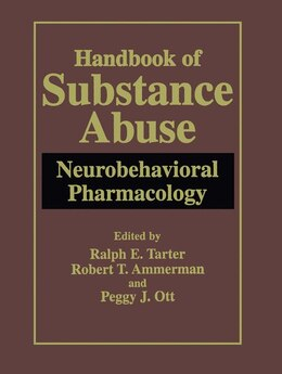Book Handbook of Substance Abuse: Neurobehavioral Pharmacology by Ralph E. Tarter