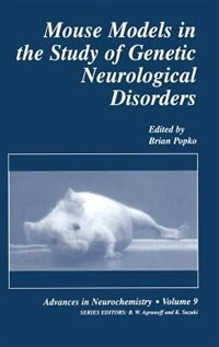 Book Mouse Models in the Study of Genetic Neurological Disorders by Brian Popko