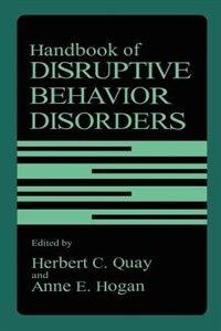 Book Handbook Of Disruptive Behavior Disorders by Herbert C. Quay