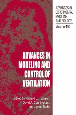 Book Advances in Modeling and Control of Ventilation by Richard L. Hughson