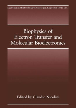 Book Biophysics of Electron Transfer and Molecular Bioelectronics by C. Nicolini
