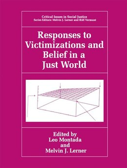 Book Responses to Victimizations and Belief in a Just World by Leo Montada