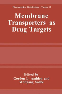 Book Membrane Transporters As Drug Targets by Gordon L. Amidon