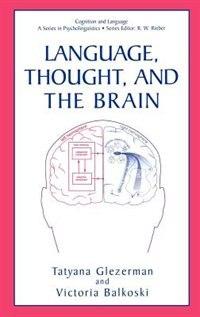 Book Language, Thought, And The Brain by Tatyana Glezerman