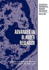 Book Advances in Bladder Research by Laurence S. Baskin