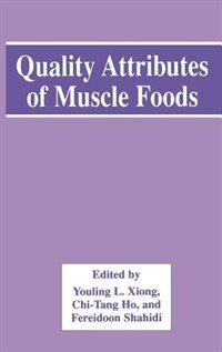 Book Quality Attributes of Muscle Foods by Youling L. Xiong