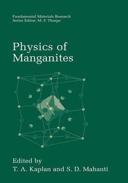 Book Physics of Manganites by T.A. Kaplan