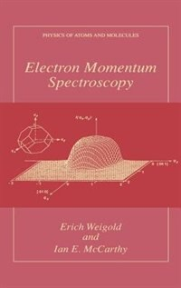Book Electron Momentum Spectroscopy by Erich Weigold