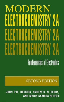 Book Modern Electrochemistry 2A: Fundamentals of Electrodics by John O'M. Bockris