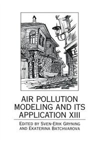 Book Air Pollution Modeling and its Application XIII by Sven-Erik Gryning