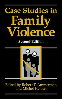 Book Case Studies in Family Violence by Robert Ammerman