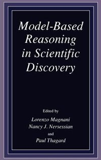 Book Model-Based Reasoning in Scientific Discovery by L. Magnani
