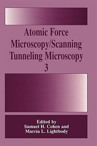 Book Atomic Force Microscopy/Scanning Tunneling Microscopy 3 by Samuel H. Cohen
