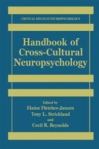 Handbook Of Cross-cultural Neuropsychology