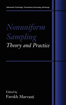 Book Nonuniform Sampling: Theory And Practice by Farokh Marvasti