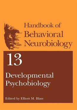 Book Developmental Psychobiology by Elliott M. Blass