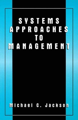 Book Systems Approaches to Management by Michael Jackson