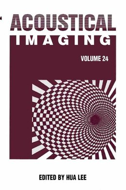 Book Acoustical Imaging 24 by Hua Lee