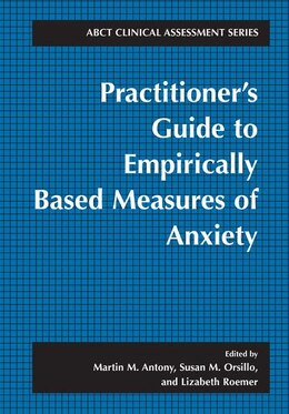 Book Practitioner's Guide to Empirically Based Measures of Anxiety by Martin M. Antony