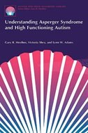 Book Understanding Asperger Syndrome and High Functioning Autism by Gary B. Mesibov