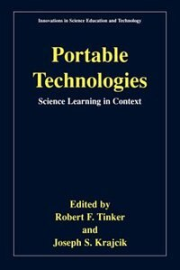 Book Portable Technologies: Science Learning in Context by Robert Tinker