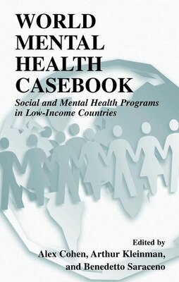 Book World Mental Health Casebook: Social and Mental Health Programs in Low-Income Countries by Alex Cohen