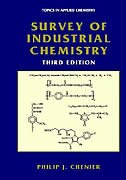 Book Survey Of Industrial Chemistry by Philip J. Chenier