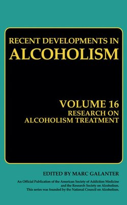 Book Research on Alcoholism Treatment: Methodology Psychosocial Treatment Selected Treatment Topics… by Marc Galanter