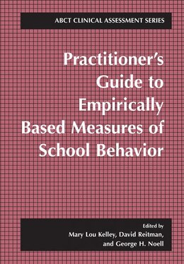 Book Practitioner's Guide To Empirically Based Measures Of School Behavior by Mary Lou Kelley