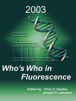 Book Who's Who In Fluorescence 2003 by Chris D. Geddes