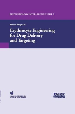 Book Erythrocyte Engineering For Drug Delivery And Targeting by Mauro Magnani