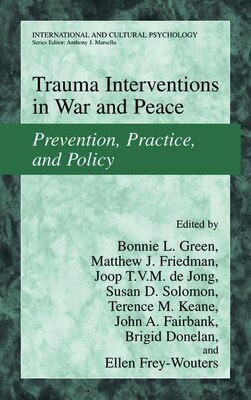 Book Trauma Interventions In War And Peace: Prevention, Practice, And Policy by Bonnie L. Green