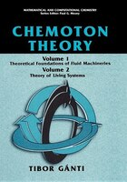 Chemoton Theory: Theory Of Living Systems