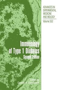 Book Type 1 Diabetes: Molecular, Cellular and Clinical Immunology by George S. Eisenbarth