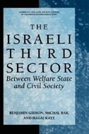 The Israeli Third Sector: Between Welfare State and Civil Society