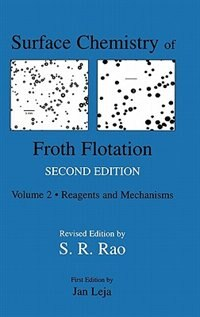 Book Surface Chemistry Of Froth Flotation: Volume 1: Fundamentals by S. Ramachandra Rao