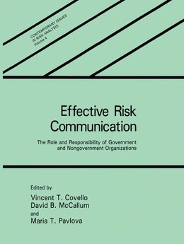 Book Effective Risk Communication: The Role and Responsibility of Government and Nongovernment… by V.T. Covello