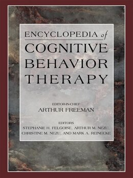 Book Encyclopedia Of Cognitive Behavior Therapy by Stephanie Felgoise