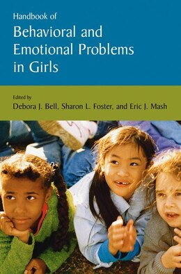 Book Handbook Of Behavioral And Emotional Problems In Girls by Debora Bell