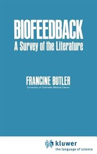 Book Biofeedback: A Survey of the Literature by Francine Butler